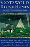 img - for Cotswold Stone Homes: History, Conservation, Care book / textbook / text book