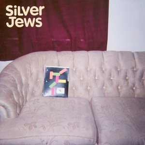 SILVER JEWS - BRIGHT FLIGHT - 33T