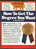 How to Get the Degree You Want: Bear's Guide to Non-Traditional College Degrees (0898150809) by John Bear