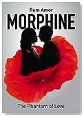 Morphine The Phantom of Love