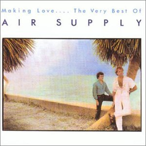 Air Supply - Making Love-Very Best of Air Supply - Zortam Music