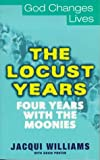 Locust Years (God Changes Lives) (0340745517) by Williams, Jacqui
