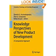 Knowledge Perspectives of New Product Development: A Comparative Approach (Innovation, Technology, and Knowledge...