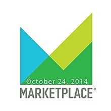 Marketplace, October 24, 2014  by Kai Ryssdal Narrated by Kai Ryssdal