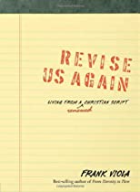 Revise Us Again