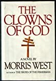 Morris L. West The Clowns of God