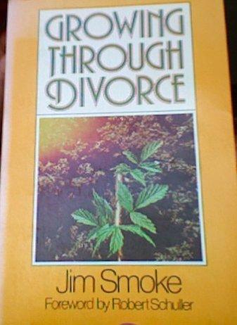 Growing Through Divorce, JIM SMOKE
