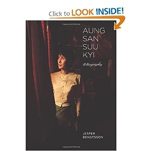 Aung San Suu Kyi: A Biography Jesper Bengtsson