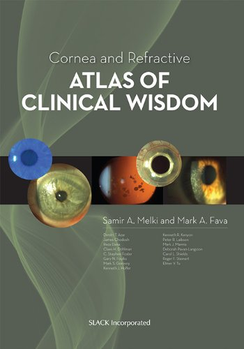 Cornea And Refractive Atlas Of Clinical Wisdom