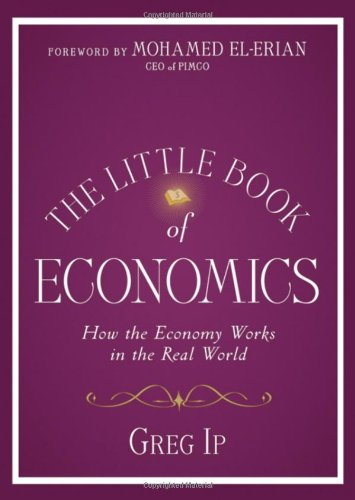 The Little Book of Economics: How the Economy Works in the Real World (Little Books. Big Profits)