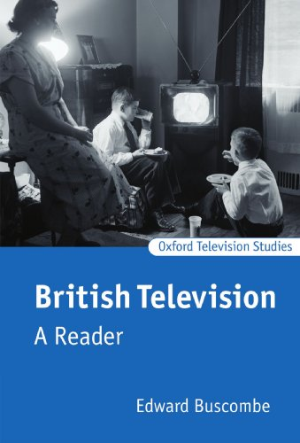 British Television: A Reader (Oxford Television Studies)