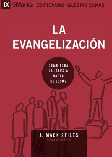 La Evangelización (Evangelism) - 9Marks (Edificando Iglesias Sanas (Spanish))