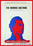 img - for The Monroe doctrine;: An American frame of mind book / textbook / text book
