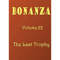 Bonanza [Volume 22]