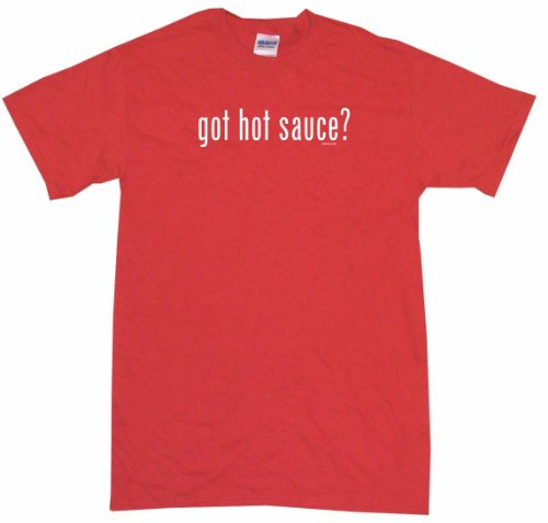 Got Hot Sauce Women'S Tee Shirt Small-Red-Regular