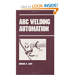Arc Welding Automation (Manufacturing Engineering and Materials Processing)