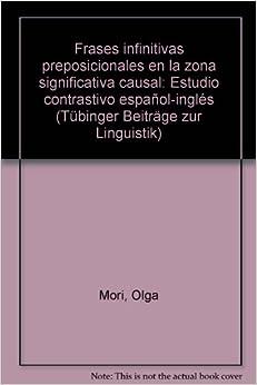 Frases infinitivas preposicionales en la zona significativa causal