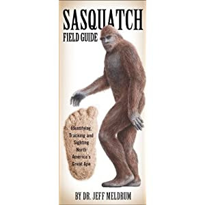 Sasquatch Field Guide (Folding Pocket Guide)