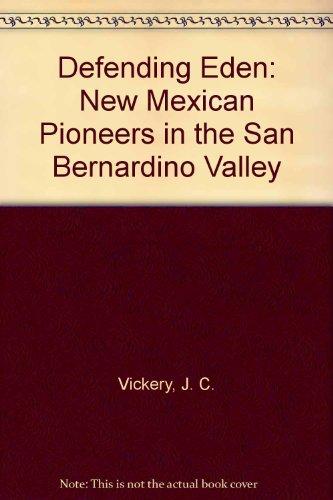 defending-eden-new-mexican-pioneers-in-the-san-bernardino-valley