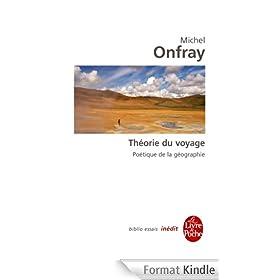 La Th�orie du voyage : In�dit (Biblio Essais t. 4417)