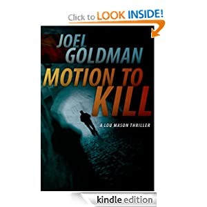 Motion To Kill (Lou Mason Thrillers)  - Joel Goldman