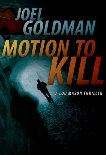 Motion To Kill (Lou Mason Thrillers)