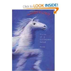 Horse of a Different Color: Stories by Howard Waldrop