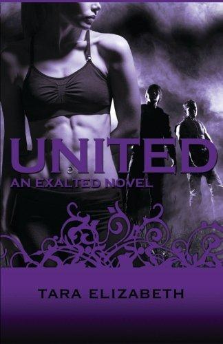 United (Exalted Trilogy) (Volume 3) (United Tara Elizabeth compare prices)