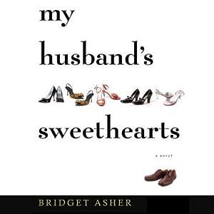 My Husband's Sweethearts | [Bridget Asher]