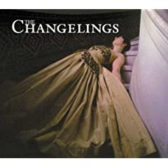 The Changelings - The Changelings