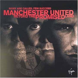 manchester-united-beyond-the-promised-land