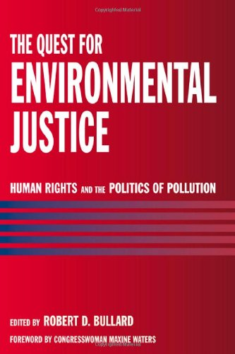 The Quest for Environmental Justice: Human Rights and the...