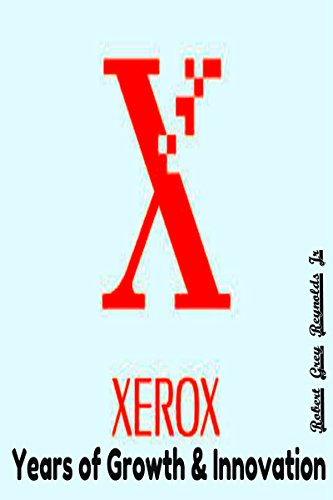 xerox-years-of-growth-innovation-english-edition