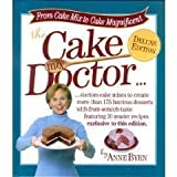 The Cake Mix Doctor: Deluxe Edition Deluxe edition by Byrn, Anne published by Rodale Pr Hardcover