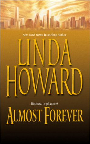 Almost Forever, LINDA HOWARD