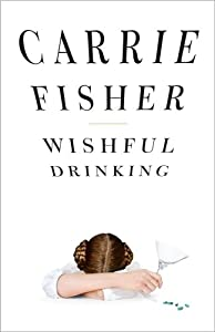 "Cover of ""Wishful Drinking"""