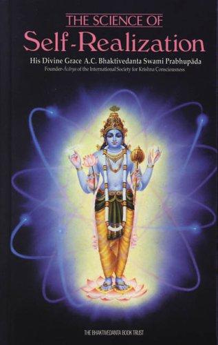 The Science of Self-Realization, A. C. Bhaktivedanta Swami Prabhupada