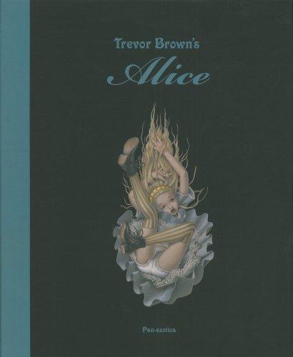 トレヴァー・ブラウンのアリス―トレヴァー・ブラウン画集 (Pan-exotica)