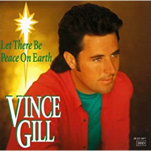 Amazon.com: Let There Be Peace on Earth: Vince Gill: Music