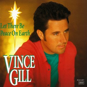 Original album cover of Let There Be Peace on Earth by Vince Gill