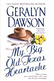 img - for My Big Old Texas Heartache book / textbook / text book