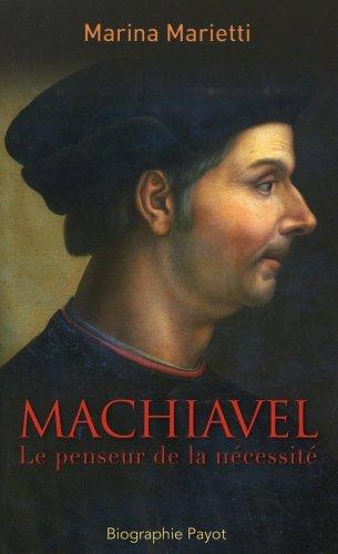 Machiavel : Le penseur de la nécessité