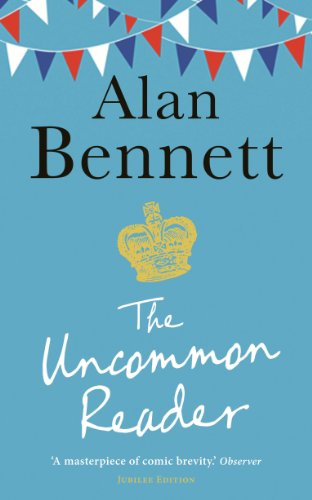 Alan Bennett - Uncommon Reader, The