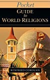 img - for Pocket Guide to World Religions[PCKT GT WORLD RELIGIONS][Paperback] book / textbook / text book
