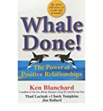 img - for Whale Done! The Power of Positive Relationships book / textbook / text book