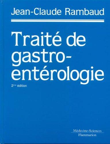 Traité de gastroentérologie (French Edition)