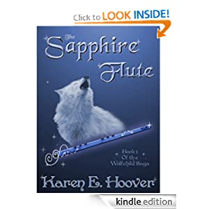 The Sapphire Flute (The Wolfchild Saga)