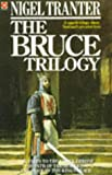 Nigel Tranter The Bruce Trilogy: