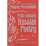 Twentieth (20th) Century Russian Poetry: Silver And Steel: An Anthology ~ Max Hayward