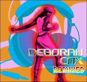 Deborah Cox - Absolutely Not (Remix) Lyrics - Zortam Music